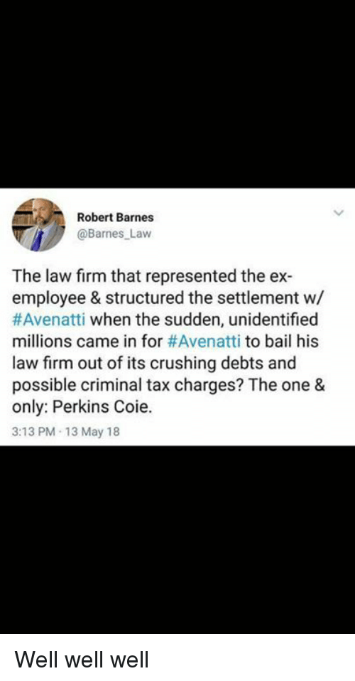 Robert Barnes Law the Law Firm That Represented the Ex