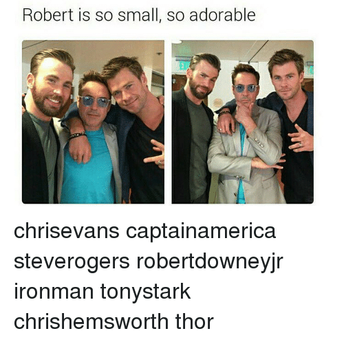 Robert Is So Small So ...
