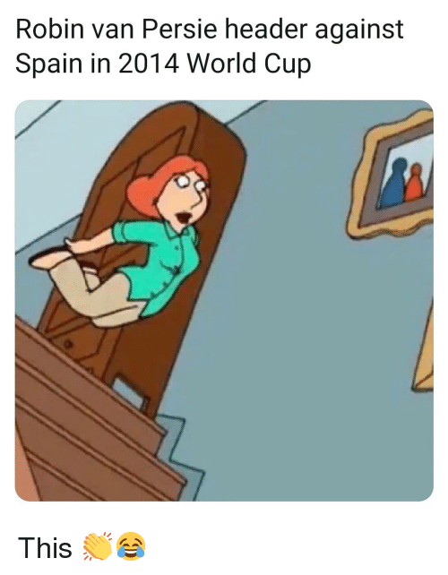 Memes, World Cup, and Spain: Robin van Persie header against  Spain in 2014 World Cup This 👏😂
