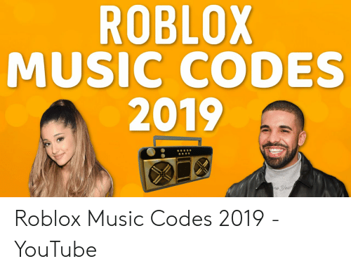 Roblox Music Codes 2019 Roblox Music Codes 2019 Youtube Music
