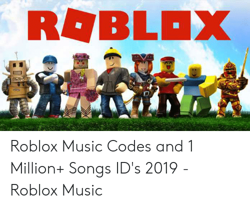 Roblox Music Codes And 1 Million Songs Id S 2019 Roblox Music