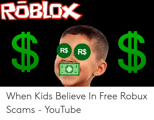 Roblox R R When Kids Believe In Free Robux Scams Youtube