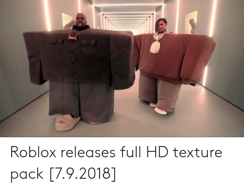Roblox, Full, and Texture: Roblox releases full HD texture pack [7.9.2018]