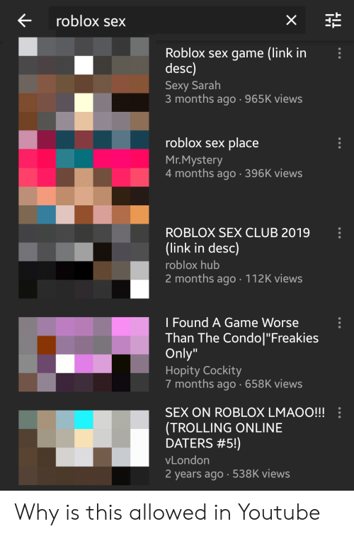 Trolling An Online Dater In Roblox Gone Wrong Minecraftvideos Tv Roblox Sex X Roblox Sex Game Link In Desc Sexy Sarah 3 Months Ago 965k Views Roblox Sex Place Mrmystery 4 Months Ago 396k Views Roblox Sex Club 2019 Link In Desc