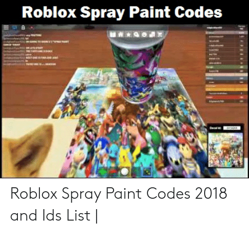 Roblox Id Codes For Spray Paint | Free Robux 2019 App