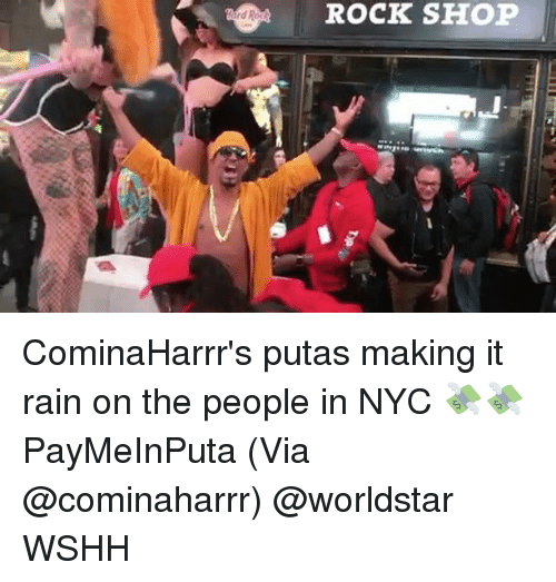 Memes, Worldstar, and Wshh: ROCK SHOP CominaHarrr's putas making it rain on the people in NYC 💸💸 PayMeInPuta (Via @cominaharrr) @worldstar WSHH