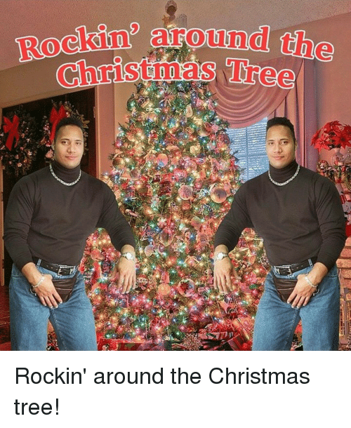 Rockin Around The Rockin Around Th Christmas Tree Rockin Around