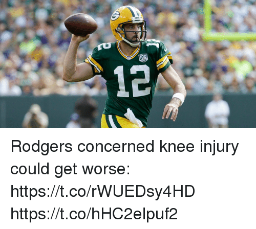 Memes, 🤖, and Get: Rodgers concerned knee injury could get worse: https://t.co/rWUEDsy4HD https://t.co/hHC2elpuf2