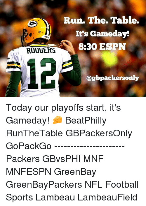 rodgers run the table its gameday 8 30 espn cogbpackersonly today 7549332 ✅ 25 best memes about aaron rodgers hail mary aaron rodgers
