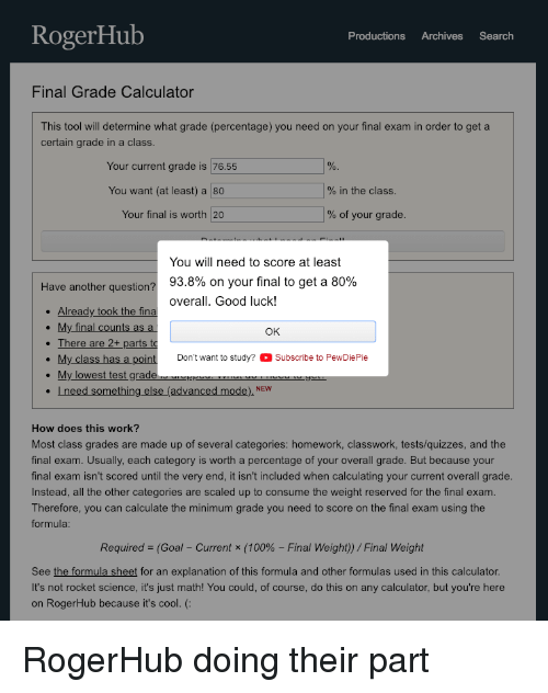 Rogerhub Productions Archives Search Final Grade Calculator This