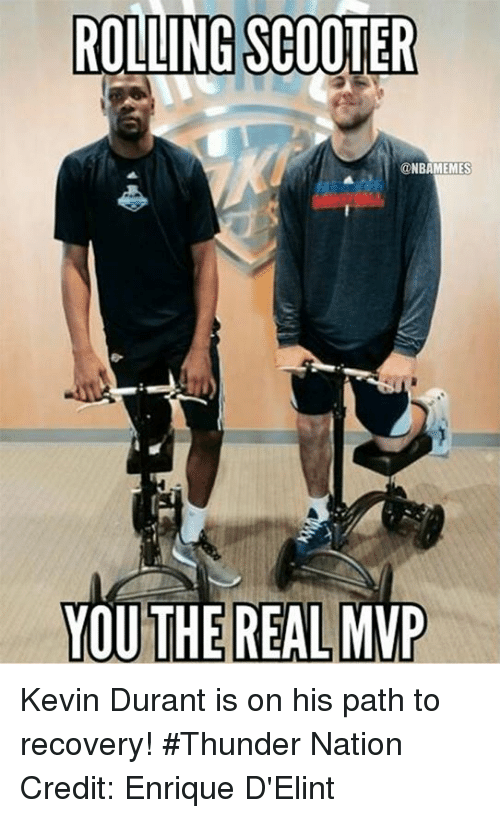 rolling scooter onbamemes you the real mvp kevin durant is 16804356 ✅ 25 best memes about scooters scooters memes,Rascal Scooter Meme