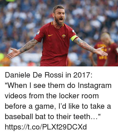 Baseball Instagram And Memes ROMA Daniele De Rossi In 2017 When