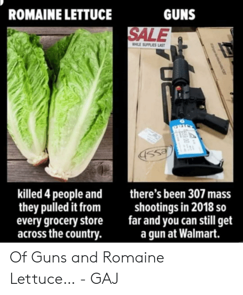 ROMAINE LETTUCE GUNS SALE HILE SUPPLIES LAS Ss Killed 4
