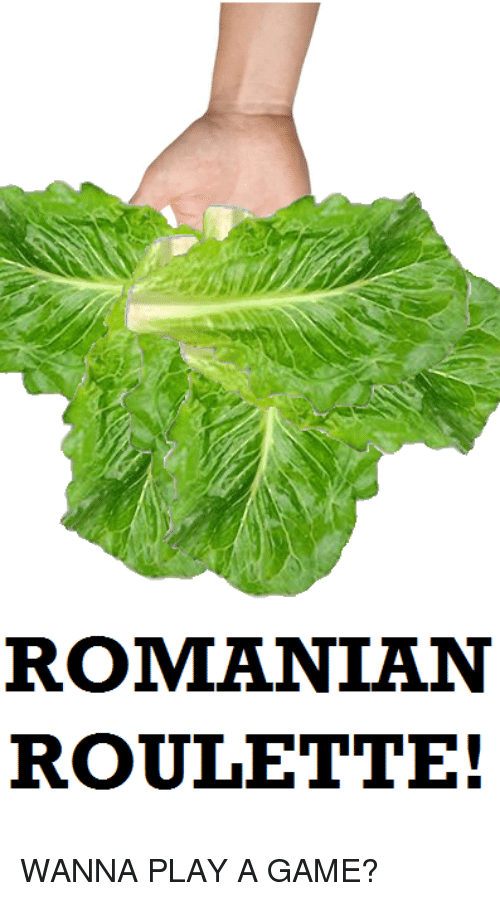 Reddit, Game, and Romanian: ROMANIAN  ROULETTE!