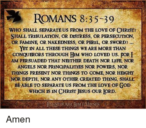 Romans 835 39 Who Shall Separate Us From The Love Of Christ Shall
