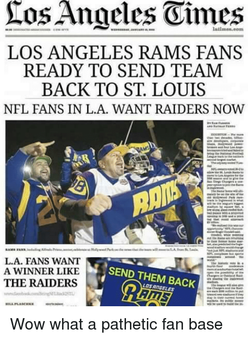 Ros Angeles Oimes Los Angeles Rams Fans Ready To Send Team