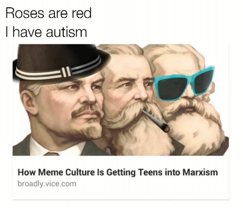 roses are red i have autism how meme culture is getting teens into