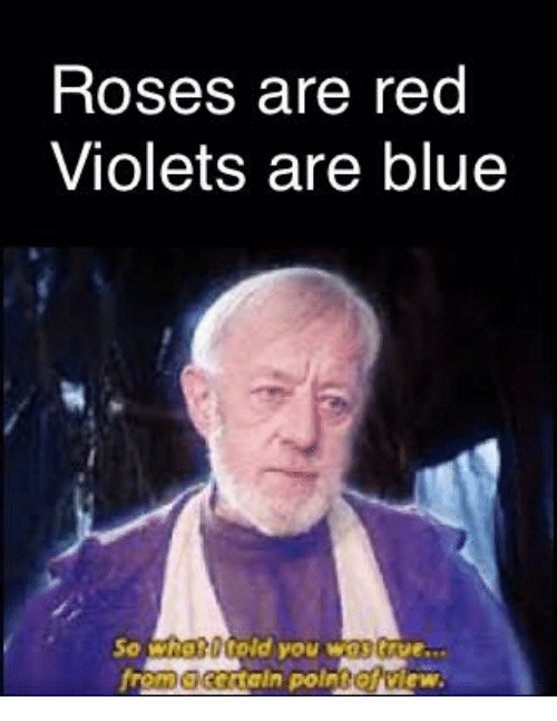 Roses Are Red Violets Are Blue So Old You W Cenein Polnil
