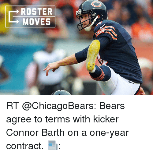 Roster Moves Rt Bears Agree To Terms With Kicker Connor Barth On A
