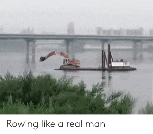 Man, Real, and Like: Rowing like a real man
