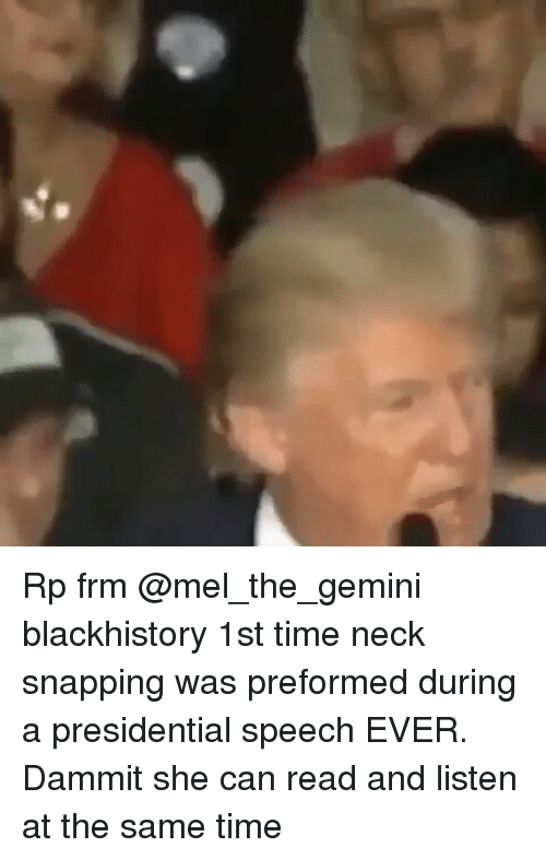 rp frm mel the gemini blackhistory 1st time neck snapping was preformed 14613627 ✅ 25 best memes about neck snap neck snap memes