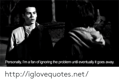 Http, Net, and Href: rsonally, m a fan of ignoring the problem until eventually it goes away. http://iglovequotes.net/