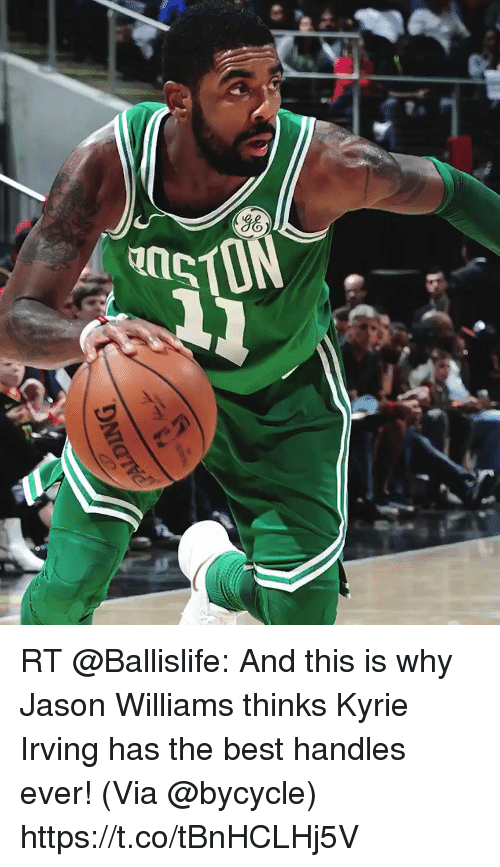 c99507cdae1e RT  Ballislife  And this is why Jason Williams thinks Kyrie Irving has the  best