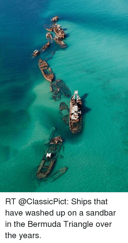 rt classicpict ships that have washed up on a sandbar 10098238 search sandbar memes on me me,Bermuda Memes
