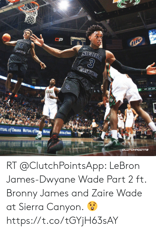 RT LeBron James-Dwyane Wade Part 2 Ft Bronny James and Zaire Wade at