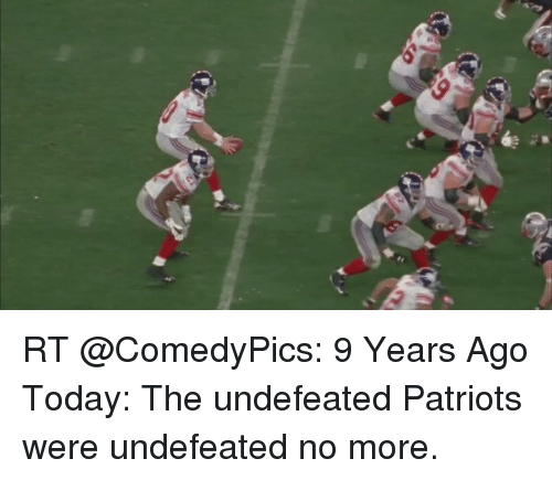 b42137da5e rt-comedypics-9-years-ago-today-the-undefeated-patriots-were-14048746.png