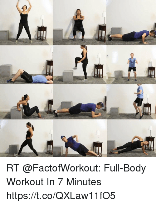 Funny, Workout, and Full: RT @FactofWorkout: Full-Body Workout In 7 Minutes https://t.co/QXLaw11fO5