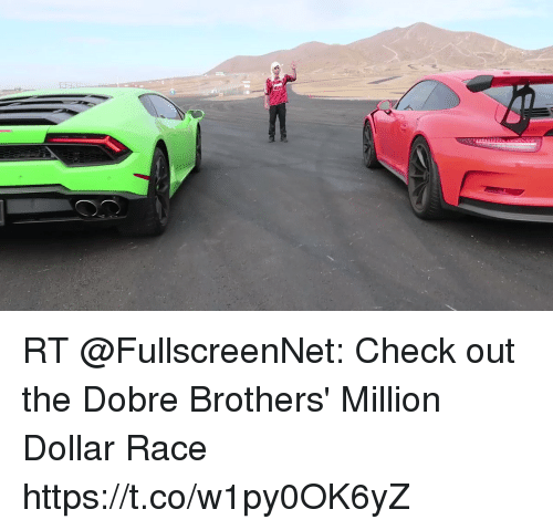 Rt Check Out The Dobre Brothers Million Dollar Race