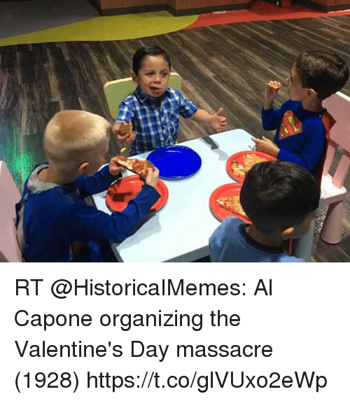 Valentine's Day, Al Capone, and Day: RT @HistoricaIMemes: Al Capone organizing the Valentine's Day massacre (1928) https://t.co/glVUxo2eWp
