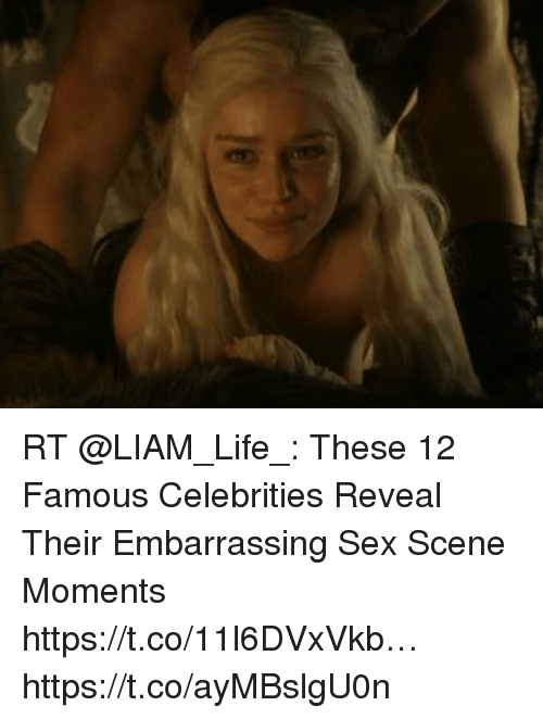 Life, Sex, and Hood: RT @LIAM_Life_: These 12 Famous Celebrities Reveal Their Embarrassing Sex Scene Moments https://t.co/11l6DVxVkb… https://t.co/ayMBslgU0n