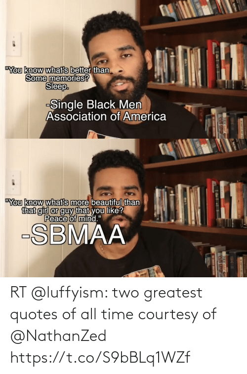 Funny, Quotes, and Time: RT @luffyism: two greatest quotes of all time courtesy of @NathanZed https://t.co/S9bBLq1WZf