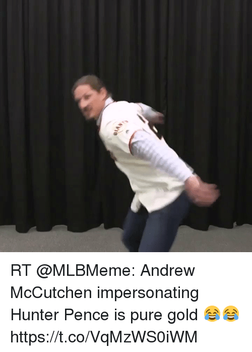 Memes, Hunter Pence, and Andrew McCutchen: RT @MLBMeme: Andrew McCutchen impersonating Hunter Pence is pure gold 😂😂 https://t.co/VqMzWS0iWM