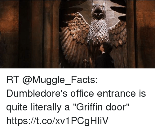 next  sc 1 st  Me.me & RT Dumbledore\u0027s Office Entrance Is Quite Literally a Griffin Door ...