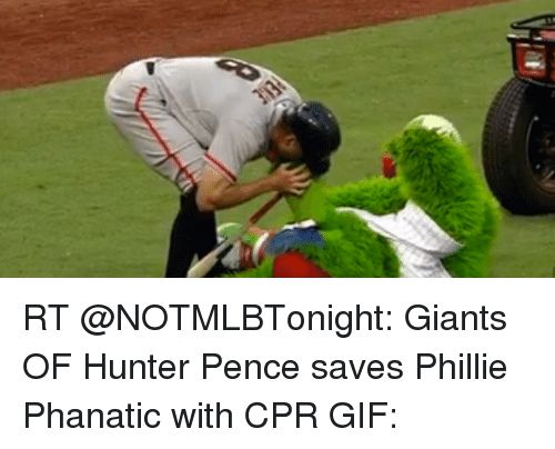 Gif, Sports, and Giant: RT @NOTMLBTonight: Giants OF Hunter Pence saves Phillie Phanatic with CPR GIF: