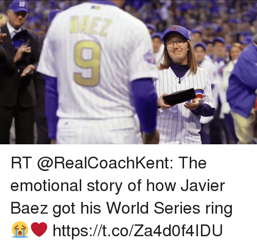 Memes, World, and World Series: RT @RealCoachKent: The emotional story of how Javier Baez got his World Series ring 😭❤ https://t.co/Za4d0f4IDU