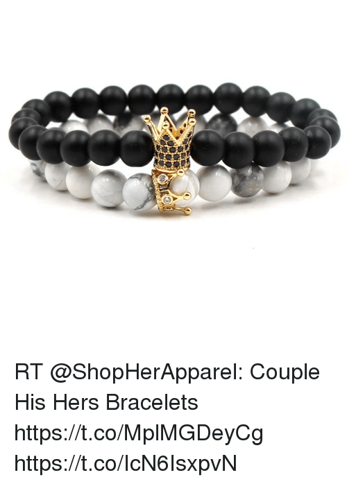 Memes, 🤖, and Couple: RT @ShopHerApparel: Couple His Hers Bracelets https://t.co/MplMGDeyCg https://t.co/IcN6IsxpvN