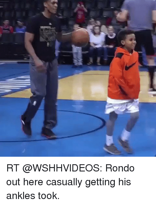 d76af4c55425 RT Rondo Out Here Casually Getting His Ankles Took