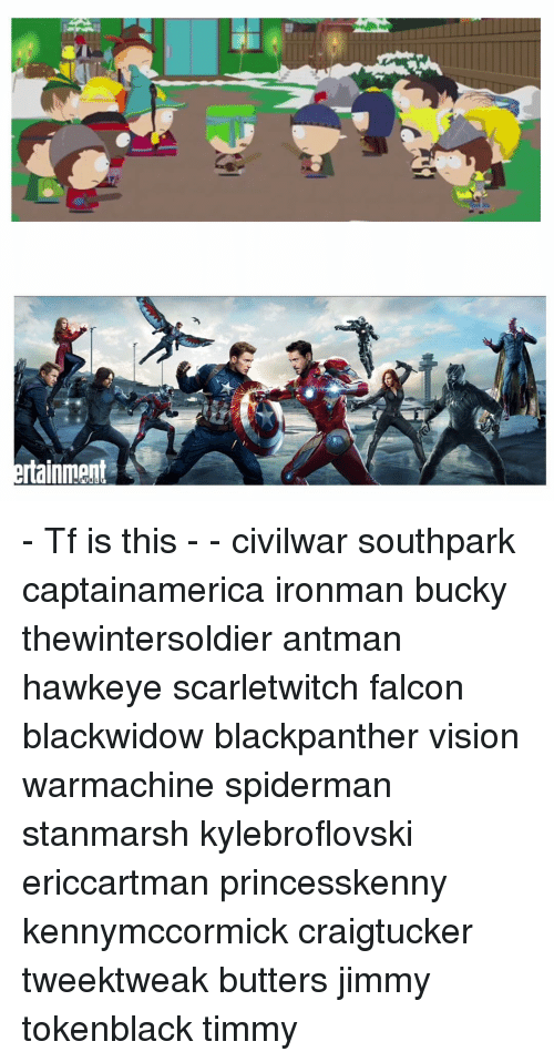 Memes, SpiderMan, and Vision: rtainment e - Tf is this - - civilwar
