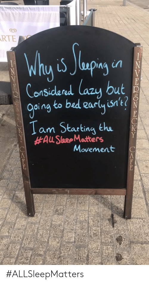 Rte, Bed, and  Starting: RTE  Considered lazu but  oing to bed earlyis't?  1 am Starting the  Movement C #ALLSleepMatters