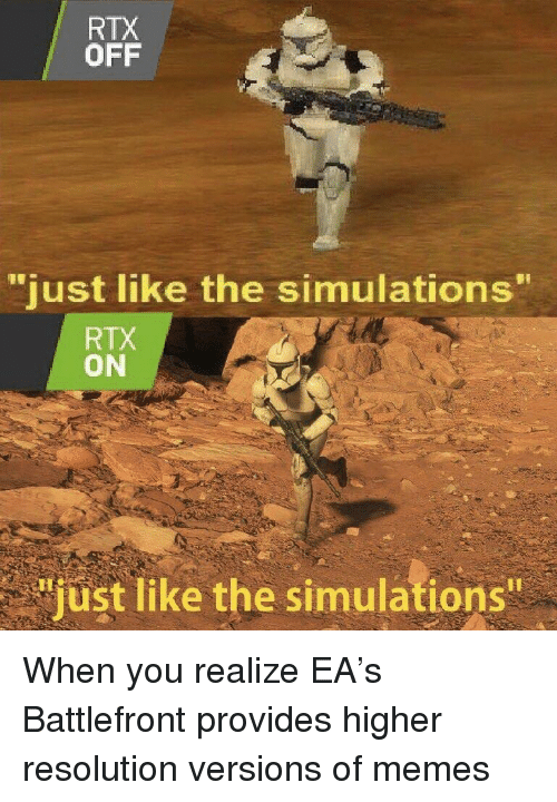 Rtx Off Just Like The Simulations Rtx On Just Like The Simulations Meme On Me Me Myinstants is where you discover and create instant sound effect buttons. rtx off just like the simulations rtx