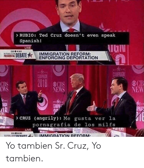 Latest On Immigration Reform News: 25+ Best Memes About Spanish, Ted, And Ted Cruz