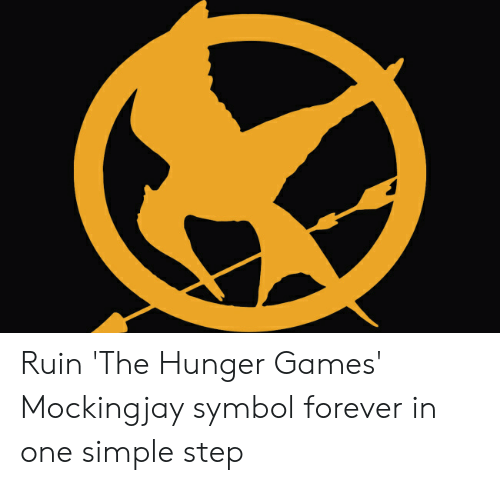 Ruin The Hunger Games Mockingjay Symbol Forever In One Simple