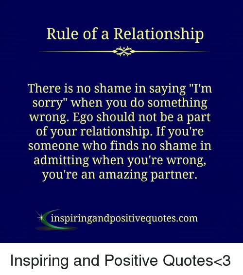 Rule of a Reladonship There Is No Shame in Saying I\'m Sorry ...