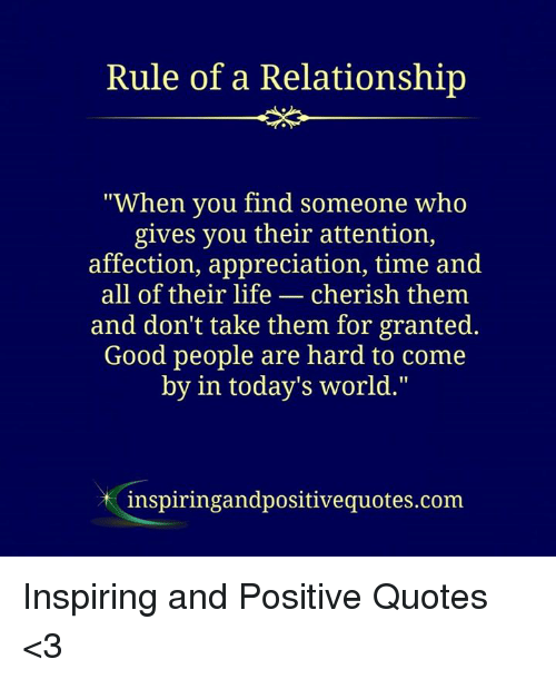 Rule Of A Reladonship When You Find Someone Who Gives You Their
