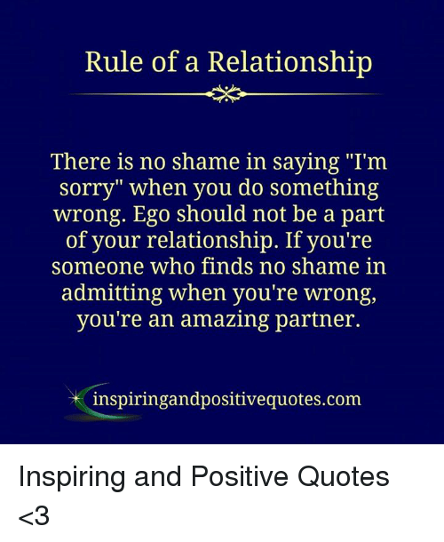 Image of: Sayings Sorry Quotes And Amazing Rule Of Relationship There Is No Shame In Ostravauradpraceinfo Rule Of Relationship There Is No Shame In Saying Im Sorry When