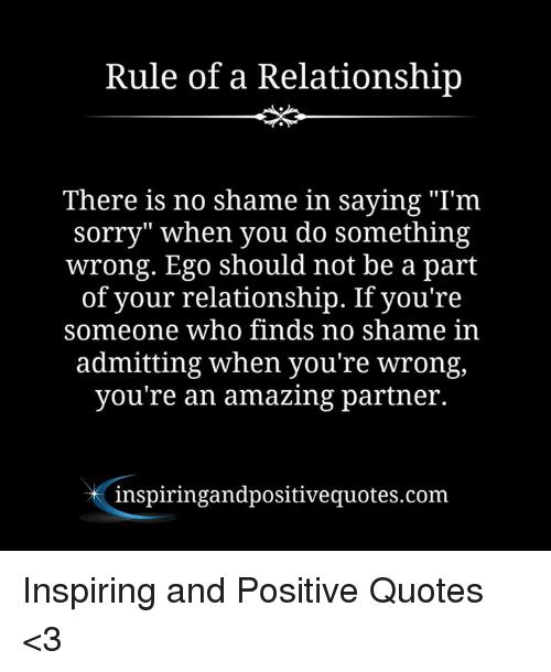 Rule Of A Relationship There Is No Shame In Saying Im Sorry When
